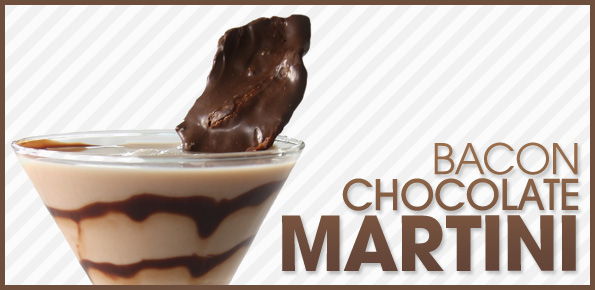 the bacon chocolate martini bacon today
