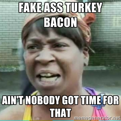 fake ass turkey bacon