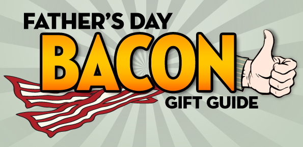 fathers-day-bacon-gift-guide