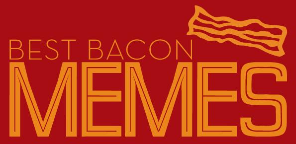 best-bacon-memes