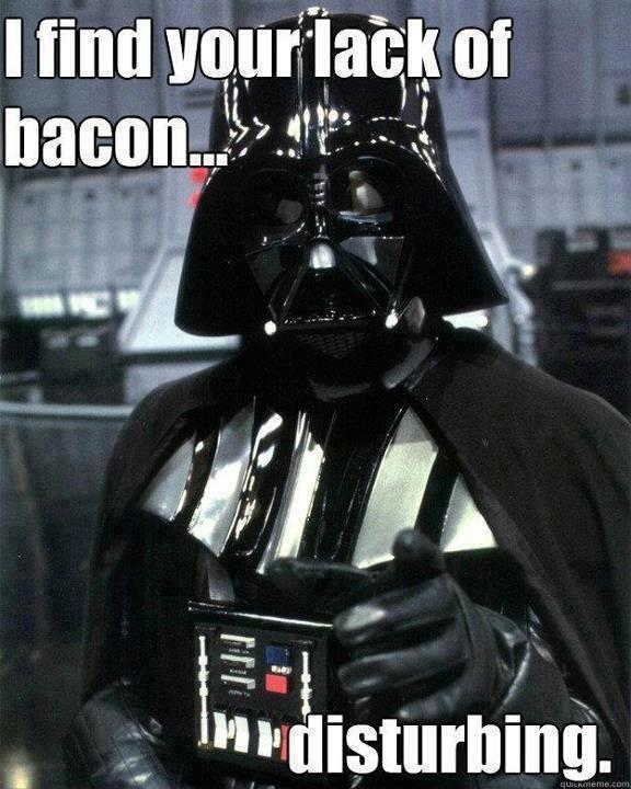 darth vader and bacon