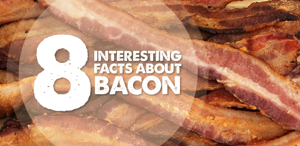 8-interesting-facts-about-bacon