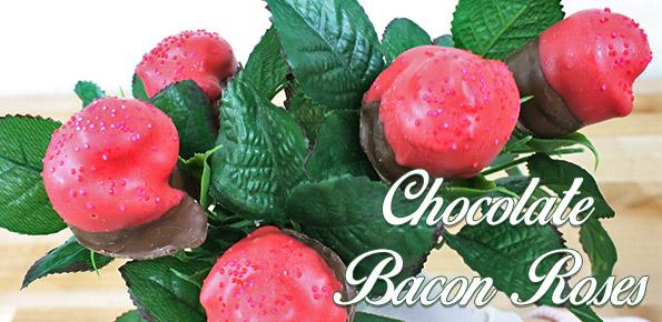 bacon chocolate roses recipe