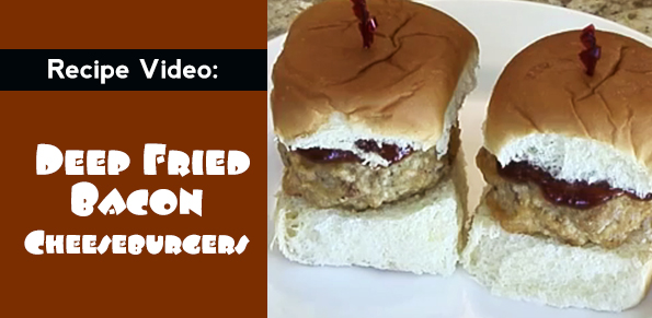 Video-Deep Fried Cheese Stuffed Bacon Burger