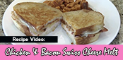 Recipe Video: Chicken, Bacon & Swiss Cheese Melt