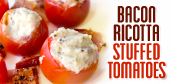 bacon-ricotta-stuffed-tomatoes-recipe