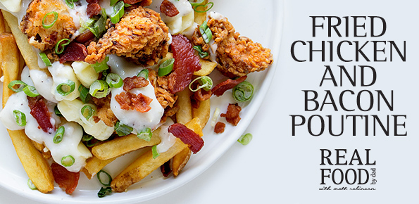 Fried Chicken and Bacon Poutine